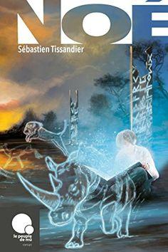 Noé > Sébastien Tissandier