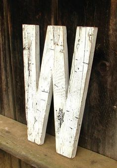 "Distressed Painted Barn Wood Letters...but turn that ""W"" upside down for ""M"" :)"