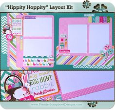 April 2014 Scrapbook Layout Hippity Hoppity Kit by PremierScrapbookDesigns.com (complete with instructions) - featured at scrapclubs.com