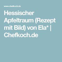 Hessischer Apfeltraum (Rezept mit Bild) von Ela* | Chefkoch.de