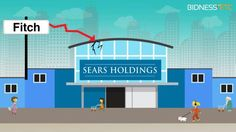 5 Reasons Why Fitch Downgraded Sears Holdings