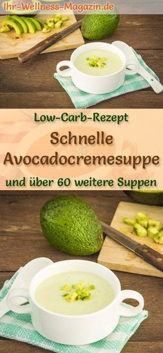 Fast low carb avocado cream soup - healthy, simple re .- Vegetarian avocado cream soup: Healthy low-carb recipe for a simple and quick soup with avocado – ideal for losing weight, as an appetizer, lunch or dinner … - Salad Recipes Healthy Lunch, Salad Recipes For Dinner, Healthy Low Carb Recipes, Easy Soup Recipes, Easy Salads, Healthy Soup, Healthy Chicken Recipes, Avocado Recipes, Healthy Nutrition