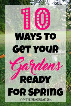 It's time to dust off those gardening gloves and tools! Check out these 10 Ways To Get Your Gardens Ready For Spring.