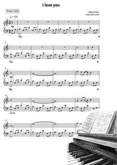 Ноты Billie Eilish - i love you - Пианино.Соло Sheet Music, Songs, Music Sheets