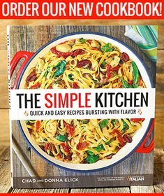 "Read ""The Simple Kitchen Quick and Easy Recipes Bursting With Flavor"" by Donna Elick available from Rakuten Kobo. Time-Saving Recipe the Whole Family Will Love The Simple Kitchen provides a definitive answer to the question, ""what's f. Crock Pot Recipes, Pasta Recipes, Salad Recipes, Chicken Recipes, Cooking Recipes, Dinner Recipes, Hamburger Recipes, Cookbook Recipes, Cooking Tools"