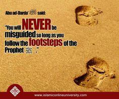 So true may Allaah keep us following the Prophet's footsteps always Ameen