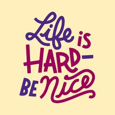 Life is hard—lets all be pals! Prints and more in my Society6 shop!