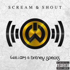 Scream & Shout - will.i.am & Britney Spears