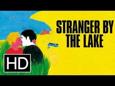 Teasing Threads – Sundry Film and Literary Criticism: Alain Guiraudie's 'Stranger by the Lake'