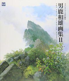 男鹿和雄画集II (ジブリTHE ARTシリーズ)   男鹿 和雄, スタジオジブリ   本   Amazon.co.jp