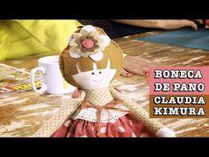 07/10/2014 - Boneca de pano Sofia (Claudia Kimura) - YouTube