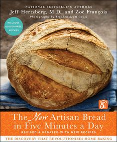 The NEW Artisan Bread in Five Minutes a Day! | Breadin5.com