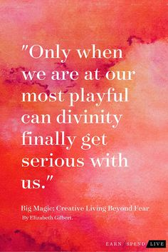 When you need motivation for creativity, read Big Magic: Creative Living Beyond Fear by Elizabeth Gilbert.