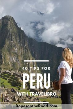 Stressing out as you plan a trip to Peru? Don't worry! These 40 tips won't overwhelm you as you're getting ready to visit Cusco, Lima, and Machu Picchu Peru.