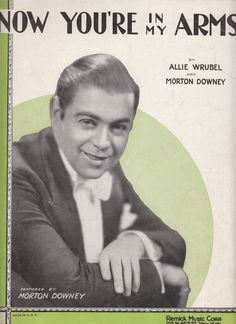 """Title of Music: """"Now You're In My Arms"""".  Writers: Allie Wrubel and Morton Downey  Year: 1931  Size: approximately 9.00"""" wide by 12.00"""" tall. NOTE: Size of the sheet #music ... #gotvintage #vintage #ephemera #sheetmusic #scrapbooking #v2team ➡️ http://jto.li/xgtPe"""