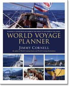 World Voyage Planner : Jimmy & Ivan Cornell : Cornell Sailing : 9780957262607 Sailing Books, Celebrity Infinity, Singles Cruise, Destinations, Oceans Of The World, Shore Excursions, Outdoor Recreation, Cruise Vacation, Great Friends