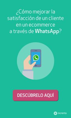¿Cómo mejorar la satisfacción de un cliente en un ecommerce a través de WhatsApp? #whatsapp #ecommerce #mobile #phone #teléfono #móvil #hand #mano #iphone #samsung