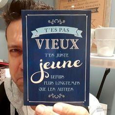 """Carte d'Anniversaire """"T'es Pas Vieux"""" Format 12 x 17 cm"""