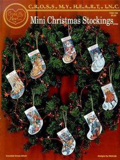 Cross My Heart - Mini Christmas Stockings Cross Stitch Christmas Stockings, Cross Stitch Stocking, Christmas Stocking Pattern, Xmas Cross Stitch, Cross Stitch Books, Xmas Stockings, Noel Christmas, Diy Christmas Ornaments, Christmas Projects