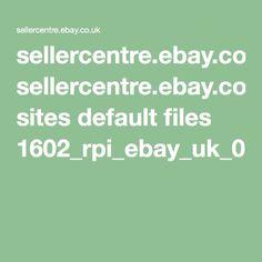 sellercentre.ebay.co.uk sites default files 1602_rpi_ebay_uk_0.pdf