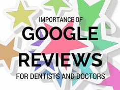 Importance of Google Reviews for Doctors & Dentists.