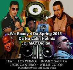 Enjoy the new Latin Hotmix by Dj Mac Digital, We're ready for the Spring 2015! http://www.gemricoradiowebcast.com/