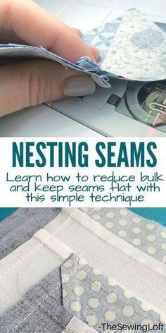 Sewing Techniques Couture Learn how to reduce bulk and keep your quilt blocks flat with this simple technique of nesting seams. The Sewing Loft - Nesting seams is a great way to keep your seam allowance flat in quilt blocks. Quilting Tips, Quilting Tutorials, Sewing Tutorials, Sewing Ideas, Quilting Projects, Serger Projects, Sewing Blogs, Quilting Patterns, Machine Quilting