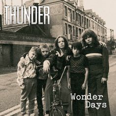 All The Time I Was Listening To My Own Wall of Sound: Thunder - Wonder Days