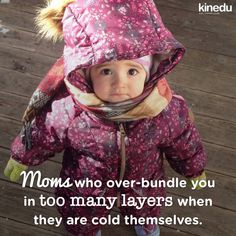 We've probably all been that mom, right? #MomLife Take a look at these tips to dress your baby for different types of weathers!