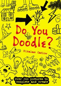 Do You Doodle?: Nikalas Catlow: 9780762429271: Books - Amazon.ca