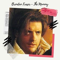 Brendan Fraser The Mummy