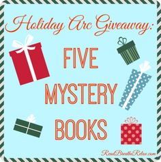 Holiday ARC book giveaway - 5 mystery grab bag books | From on of my very favorite book blogs.