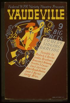 Federal WPA Variety Theatre presents vaudeville, WPA vintage poster