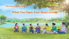 "The Hymn of God's Word ""When You Open Your Heart to God"" 