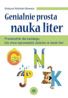 GENIALNIE PROSTA NAUKA LITER Word Sentences, Infant Activities, Kids Education, Kids And Parenting, Montessori, Kindergarten, Worksheets, Science, Words