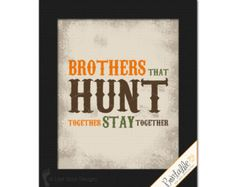 vintage hunting nursery | Hunting themed Brothers that Hunt T ogether Stay Together Teen Boy ...