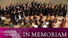 "Cascadian Chorale: ""In Memoriam"" @ Shepard of the Valley Lutheran Church (Maple Valley, WA)"