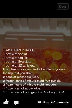HUNCH PUNCH!!! I can't believe there are actually recipes for this. I remember just adding a bunch of different alcohol, fruit and fruit juices. :)
