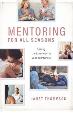Mentoring For All Seasons