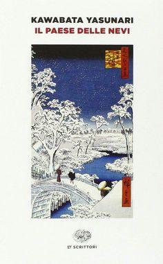 Il paese delle nevi, di Yasunari #Kawabata