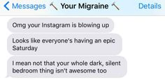 16 Texts From Your Migraine That Will Make You Laugh Then Cry