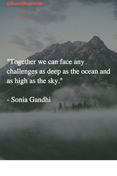 """""""Together we can face any challenges as deep as the ocean and as high as the sky.""""  #MotivationQuotes #Motivation"""