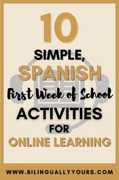 10 Simple First Week of School Activities for Online Learning (in Spanish!) • Bilingually Yours