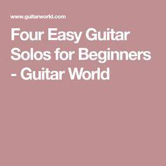 Four Easy Guitar Solos for Beginners - Guitar World