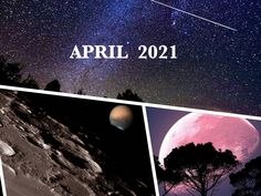 Lyrid Meteor Shower, May Full Moon, Comets And Asteroids, Astronomical Events, Closer To The Sun, Pink Moon, Close Encounters, Super Moon, Constellations