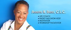 Coach Annette Brent: I am a Certified Life Coach. My practice is in New Jersey. I work within the LGBT community and allies as well. Why the LGBT Community? Well as someone who has been out for over 30 years – that is a large part of my identity. I remember all the struggles I endured as a gay, teenage female – of color It made me who I am today. http://www.annetterbrent.com/ ----design by: http://www.fineartandgraphicsdesign.com/