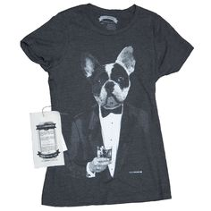 Boston Terrier T-Shirt. French Bulldog Shirt. Dog Drinking Scotch - Funny Women's T-Shirt in Sizes Small to XXL by HouseBrokenClothing on Etsy https://www.etsy.com/listing/158777160/boston-terrier-t-shirt-french-bulldog