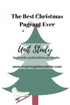 Inspiring Jibberjabber: The Best Christmas Pageant Ever