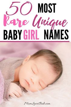 A list of 50 most rare, unique baby girl names that are as uncommon as they can get. Each of these baby names for girls are one-of-a-kind and have been registered less than 500 times over the past 150 years in the U. Here is a list of 50 most rare, uni Get Baby, Baby Sleep, Baby Baby, Unusual Baby Girl Names, Unique Names For Girls, Different Baby Names, Lovely Girl Names, Uncommon Girl Names, Writing