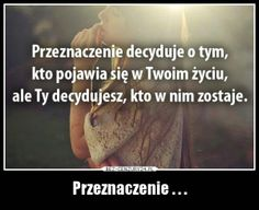 BezCenzury - Demotywatory Different Quotes, Motto, Love Story, Texts, Wisdom, Lol, Thoughts, Humor, Words